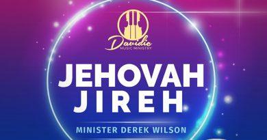 "Minister Derek Wilson releases a follow-up single ""Jehovah Jireh"" after ""Restoration."""