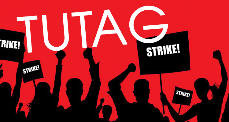 TUTAG Embarks On An Indefinite Strike Action
