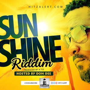 SUNSHINE RIDDIM HOSTED BY DON DEE