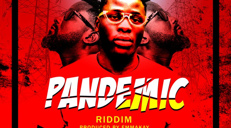 DON DEE DROPS PANDEMIC RIDDIM, introduces young beatmaker EMMAKAY.